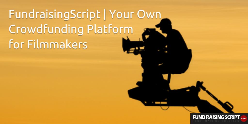 Start Your Own Crowdfunding Platform for Filmmakers
