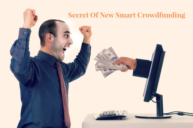 Secret Of A New And Smart Crowdfunding