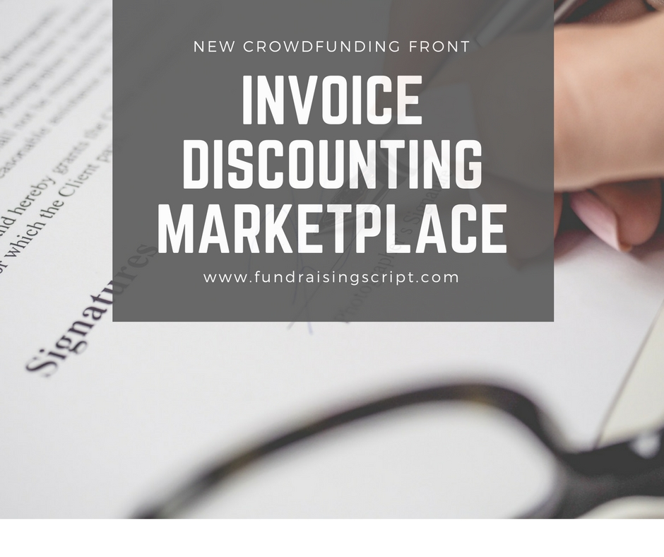 Invoice Discounting Marketplace- New Crowdfunding Front