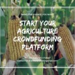 Agriculture Crowdfunding- Empowering the Agriculture