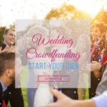 Crowdfunding Wedding | New way to step in your happy life