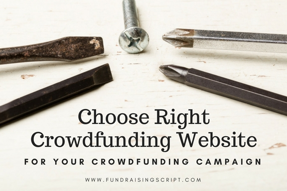 Choosing right crowdfunding site for crowdfunding campaign
