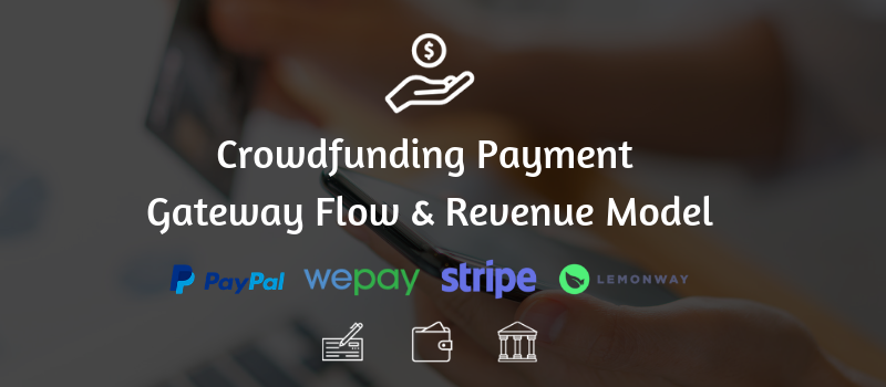 Crowdfunding payment flow and process